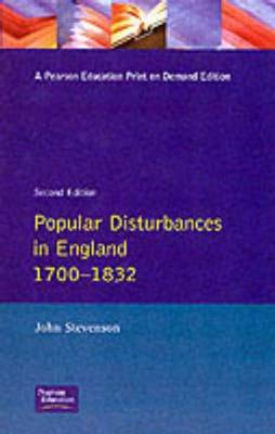 Popular Disturbances in England 1700-1832 - Themes in British Social History (Paperback)