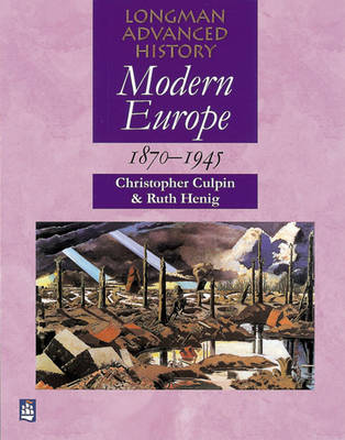 Modern Europe 1870-1945 - Longman Advanced History (Paperback)