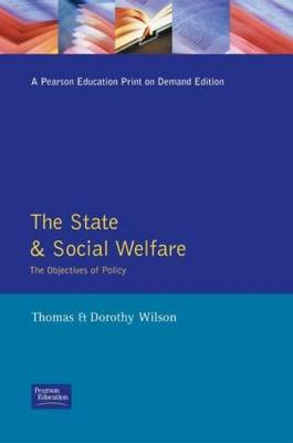 The State and Social Welfare: The Objectives of Policy (Paperback)