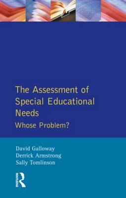 The Assessment of Special Educational Needs: Whose Problem? - Effective Teacher, The (Paperback)