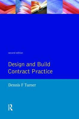 Design and Build Contract Practice (Paperback)