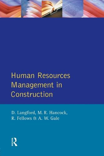 Human Resources Management in Construction - Chartered Institute of Building (Paperback)