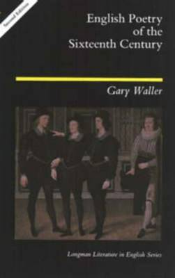 English Poetry of the Sixteenth Century - Longman Literature In English Series (Paperback)