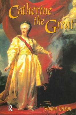 Catherine the Great - Profiles In Power (Paperback)