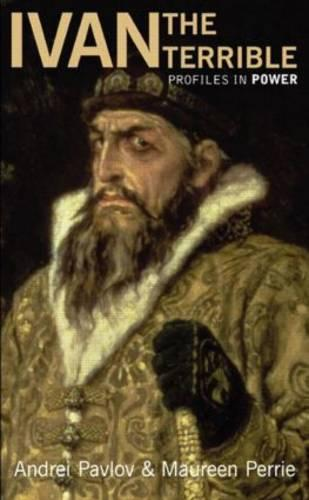 Ivan the Terrible - Profiles In Power (Paperback)