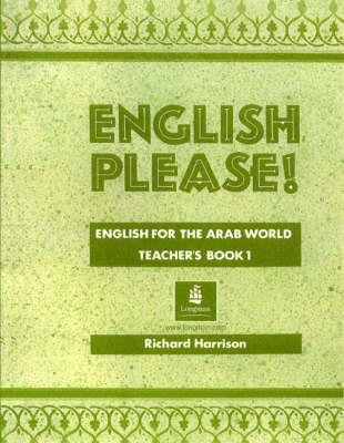 English Please!: Teachers' Bk. 1: English for the Arab World - EPL (Paperback)