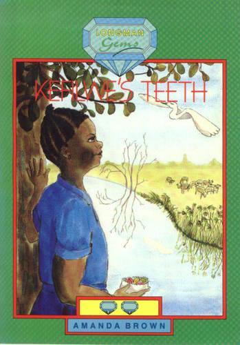 Kefilwe's Teeth - Longman Gems (Paperback)