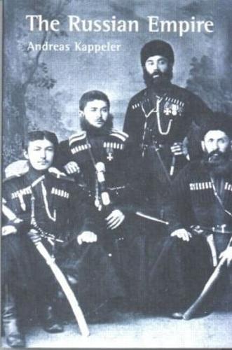 The Russian Empire: A Multi-ethnic History (Paperback)