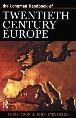Longman Handbook of Twentieth Century Europe - Longman Companions To History (Paperback)