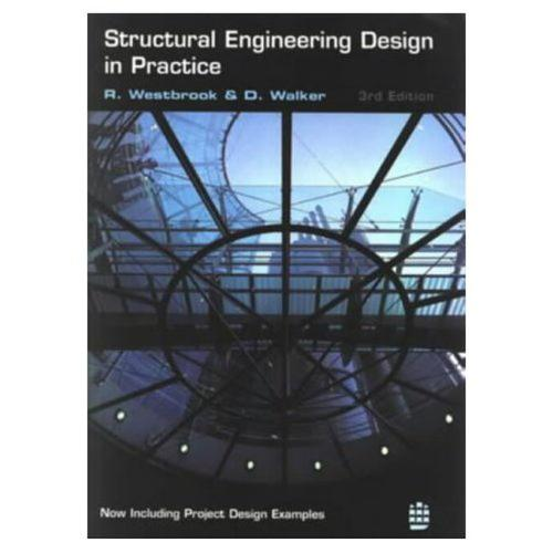 Structural Engineering Design in Practice (Paperback)