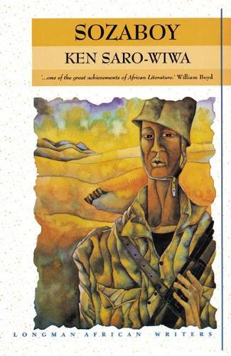 Sozaboy - Longman African Writers/Classics (Paperback)