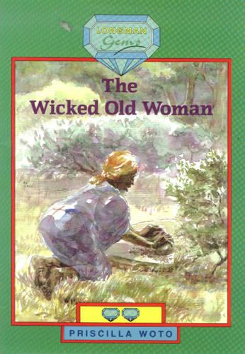 The Wicked Old Woman: Level 2 - Longman Gems Level 2 (Paperback)