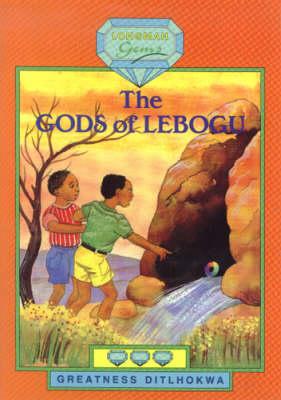 The Gods of Lebogu: Level 3 - Longman Gems Level 3 (Paperback)
