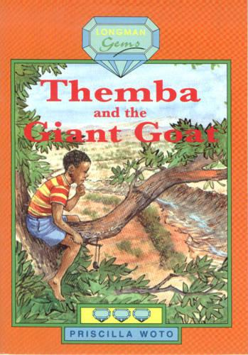 Themba and the Giant Goat: Level 3 - Longman Gems (Paperback)