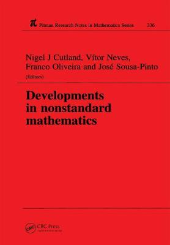 Developments in Nonstandard Mathematics - Chapman & Hall/CRC Research Notes in Mathematics Series 336 (Hardback)