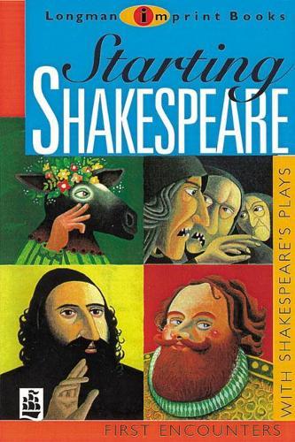 Starting Shakespeare - NEW LONGMAN LITERATURE 11-14 (Paperback)