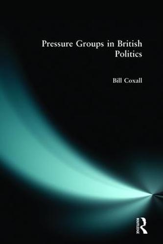 Pressure Groups in British Politics (Paperback)