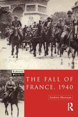 The Fall of France 1940 - Turning Points (Paperback)