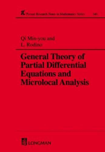 General Theory of Partial Differential Equations and Microlocal Analysis - Chapman & Hall/CRC Research Notes in Mathematics Series 349 (Hardback)