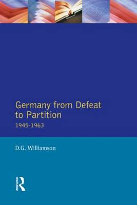 Germany from Defeat to Partition, 1945-1963 - Seminar Studies (Paperback)