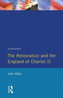 The Restoration and the England of Charles II - Seminar Studies In History (Paperback)