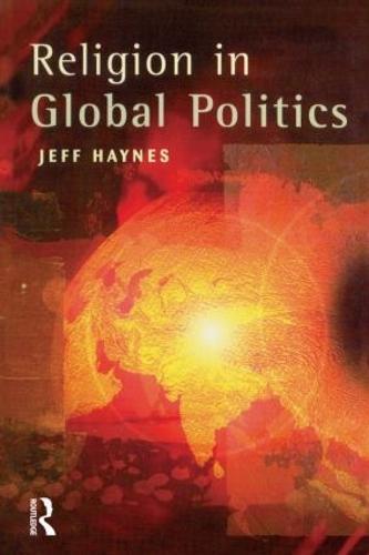Religion in Global Politics (Paperback)