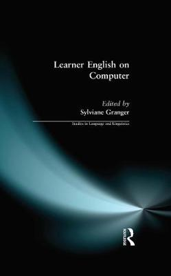 Learner English on Computer - Studies in Language and Linguistics (Paperback)