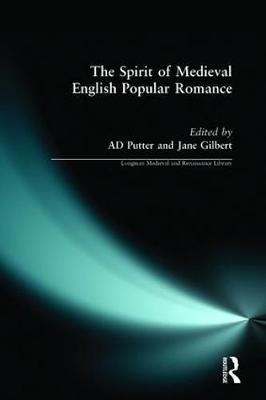 The Spirit of Medieval English Popular Romance - Longman Medieval and Renaissance Library (Paperback)