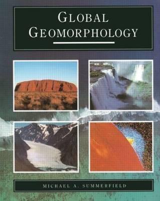 Global Geomorphology (Paperback)
