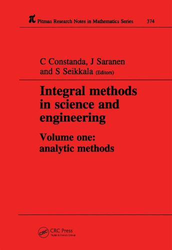 Integral Methods in Science and Engineering - Chapman & Hall/CRC Research Notes in Mathematics Series 375 (Hardback)