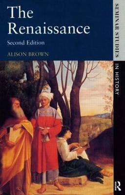 The Renaissance - Seminar Studies (Paperback)