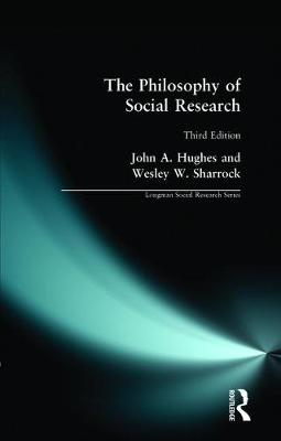 The Philosophy of Social Research - Longman Social Research Series (Paperback)