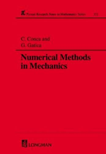 Numerical Methods in Mechanics - Chapman & Hall/CRC Research Notes in Mathematics Series 371 (Hardback)
