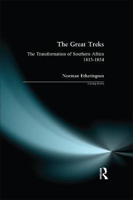 The Great Treks: The Transformation of Southern Africa 1815-1854 - Turning Points (Paperback)