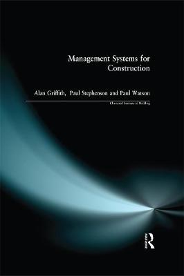Management Systems for Construction - Chartered Institute of Building (Paperback)