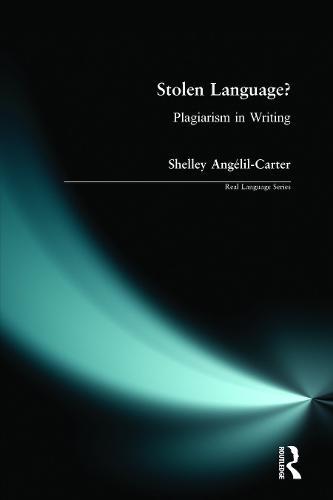 Stolen Language?: Plagiarism in Writing - Real Language Series (Paperback)