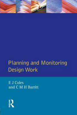 Planning and Monitoring Design Work - Chartered Institute of Building (Paperback)