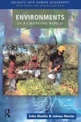 Environments in a Changing World - Insights Into Human Geography (Paperback)