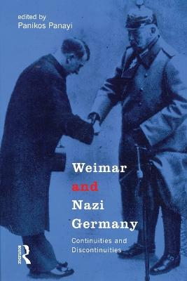 Weimar and Nazi Germany: Continuities and Discontinuities (Paperback)