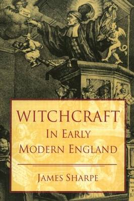 Witchcraft in Early Modern England - Seminar Studies (Paperback)