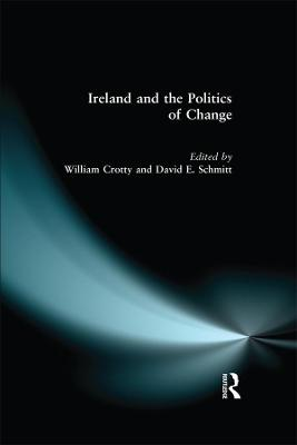 Ireland and the Politics of Change (Paperback)