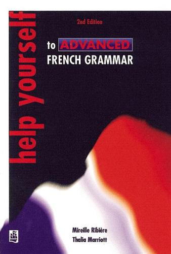 Help Yourself to Advanced French Grammar 2nd Edition (Paperback)