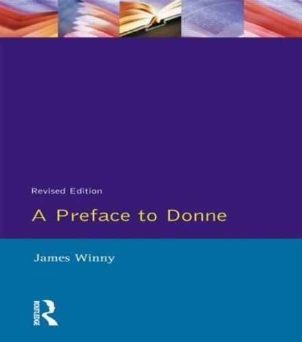 A Preface to Donne - Preface Books (Paperback)