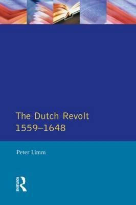 The Dutch Revolt 1559 - 1648 - Seminar Studies In History (Paperback)