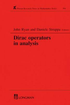 Dirac Operators in Analysis - Chapman & Hall/CRC Research Notes in Mathematics Series 394 (Hardback)