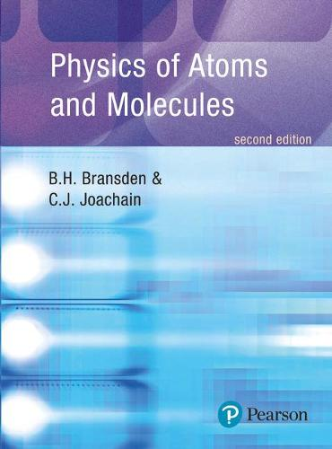Physics of Atoms and Molecules (Paperback)