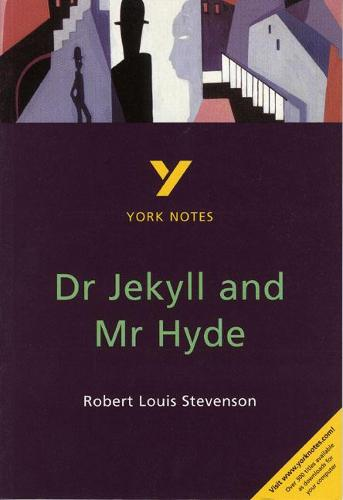 Dr Jekyll and Mr Hyde: York Notes for GCSE - York Notes (Paperback)