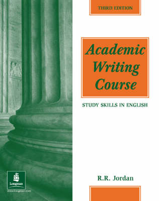 Academic Writing Course: Study Skills in English - Academic Writing Course (Paperback)