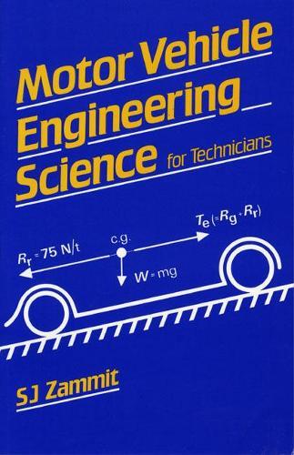 Motor Vehicle Engineering Science for Technicians - Longman Technician Series (Paperback)