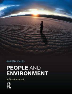 People and Environment: A Global Approach (Paperback)